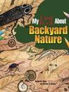 My First Book About Backyard Nature