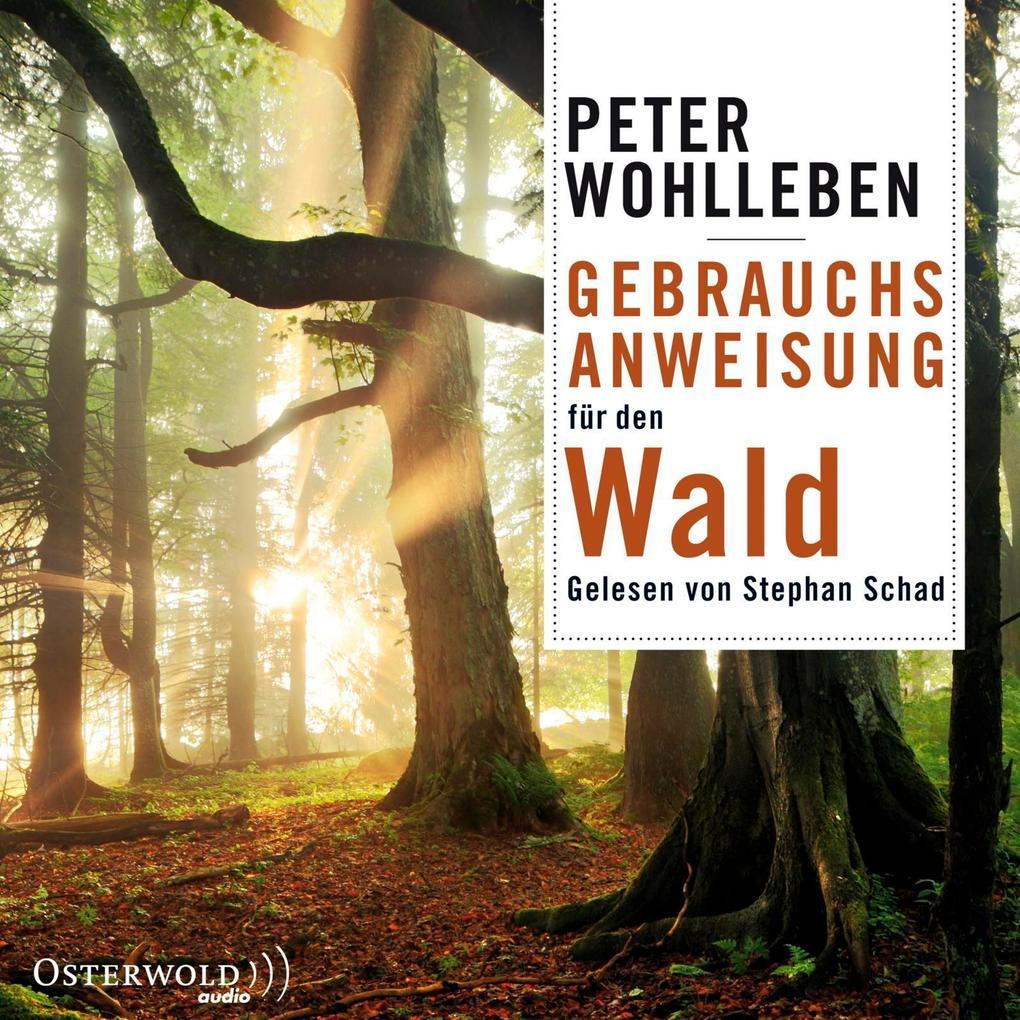 Gebrauchsanweisung für den Wald als Hörbuch CD