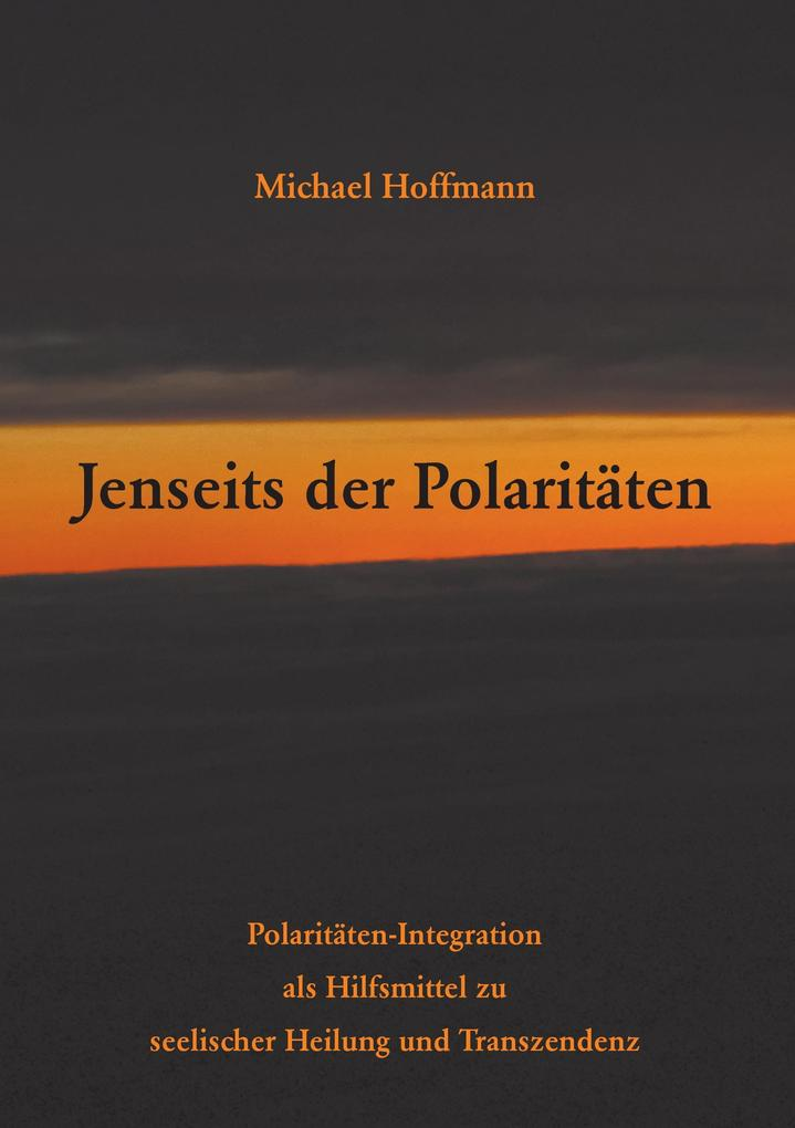 Jenseits der Polaritäten als Buch