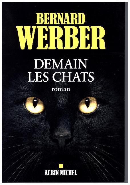 Demain les chats als Buch von Bernard Werber