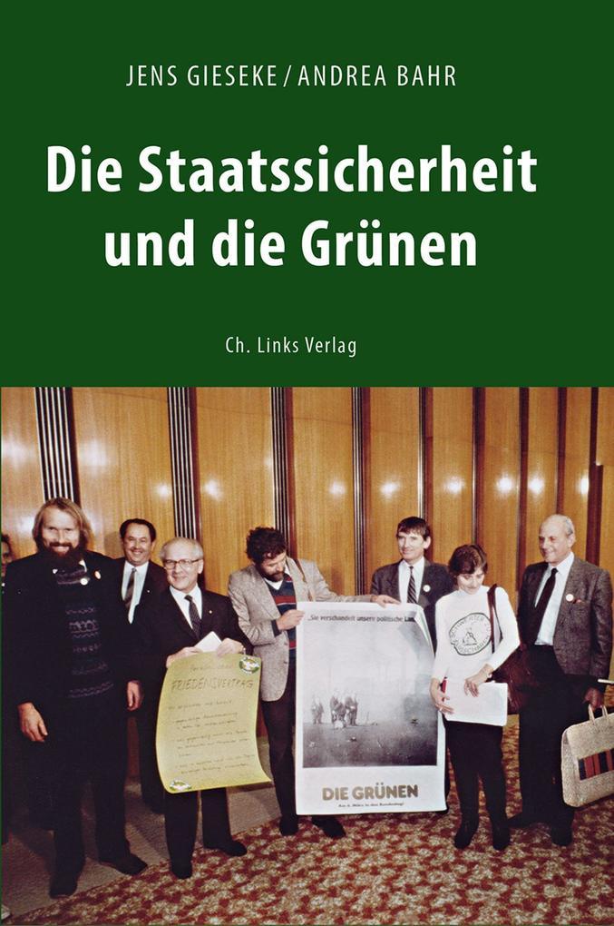 Die Staatssicherheit und die Grünen als eBook