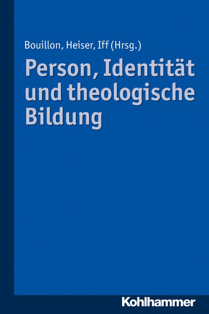 Person, Identität und theologische Bildung als Buch