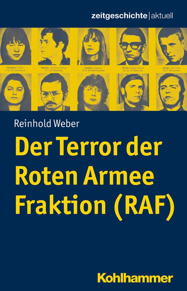 Der Terror der Roten Armee Fraktion (RAF) als Buch (kartoniert)