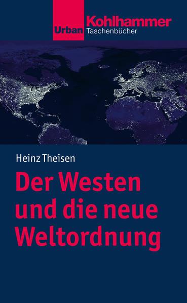 Der Westen und die neue Weltordnung als Buch