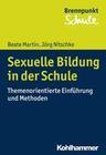 Sexuelle Bildung in der Schule