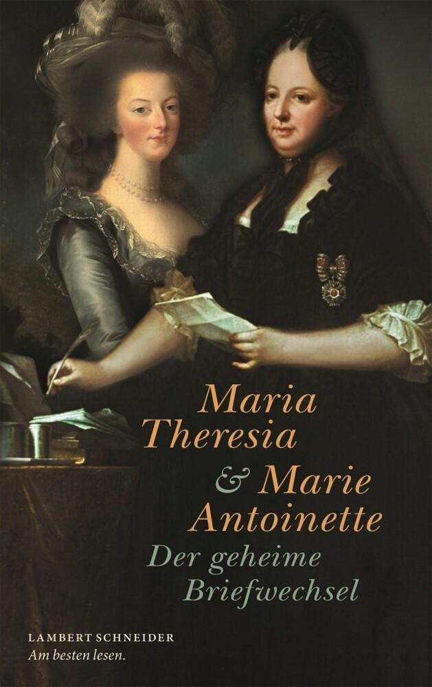 Maria Theresia und Marie Antoinette als Buch von