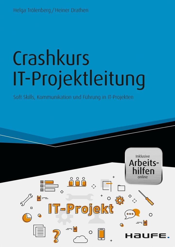 Crashkurs IT-Projektleitung - inkl. Arbeitshilfen online als eBook