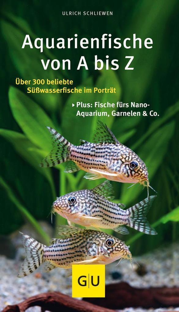 Aquarienfische von A bis Z als Buch