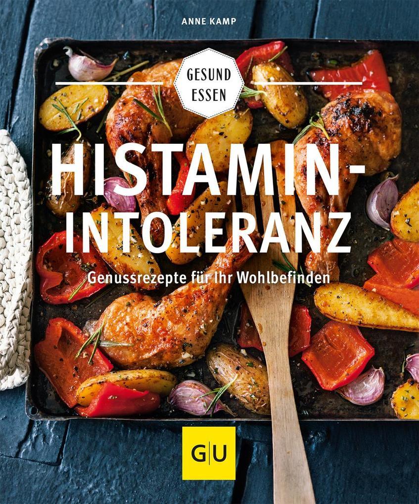 Histaminintoleranz (Histamin Intoleranz) (Buch), Anne Kamp