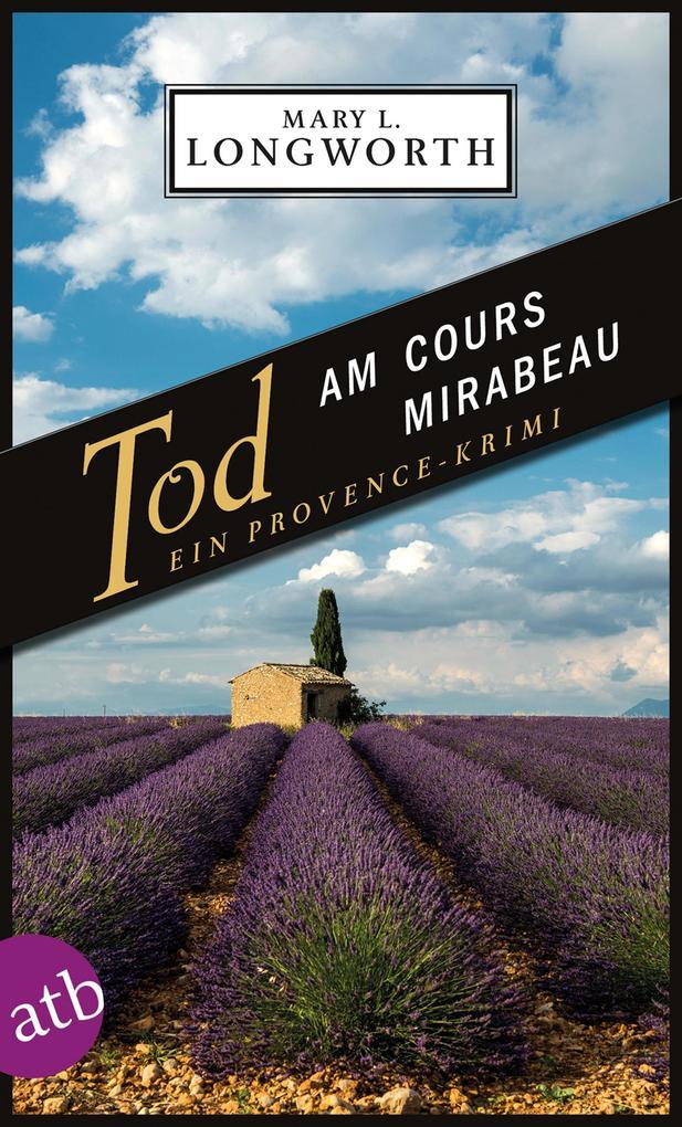 Tod am Cours Mirabeau als Taschenbuch