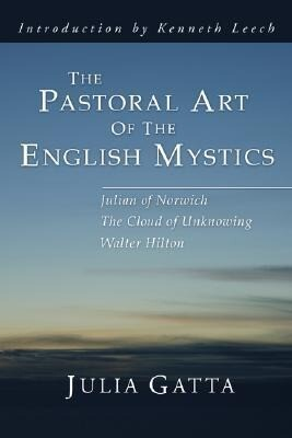 The Pastoral Art of the English Mystics als Taschenbuch