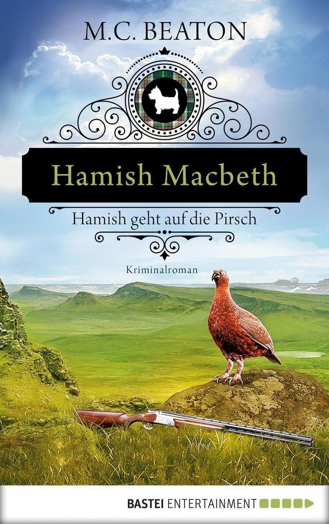 Hamish Macbeth geht auf die Pirsch als eBook