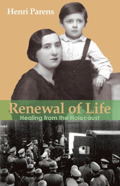 Renewal of Life: Healing from the Holocaust als Taschenbuch