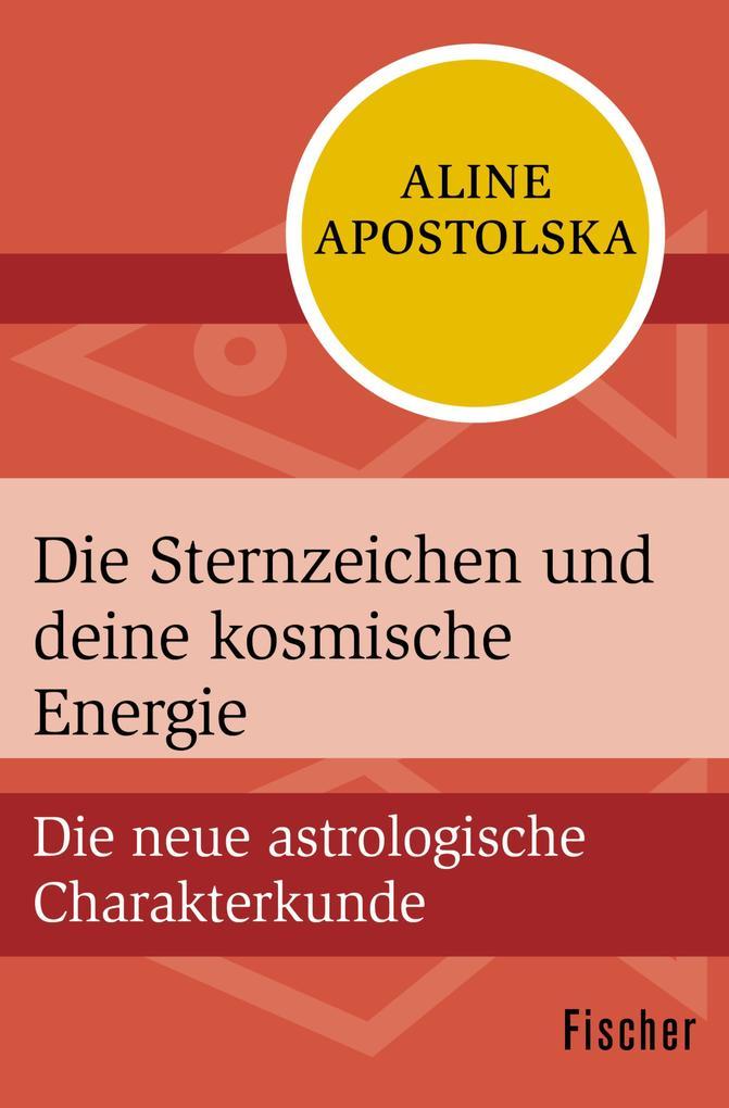 Die Sternzeichen und deine kosmische Energie als eBook