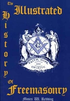 The Illustrated History of Freemasonry als Taschenbuch