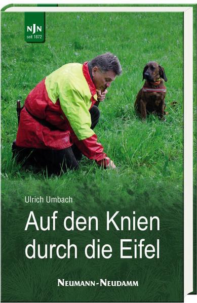 Auf den Knien durch die Eifel als Buch von Ulri...