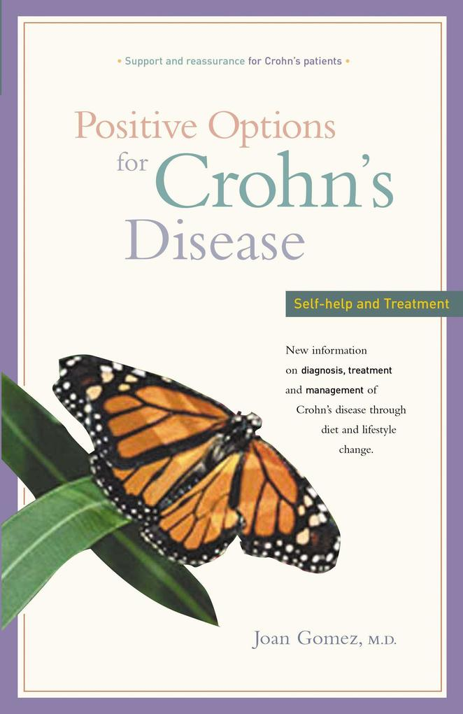 Positive Options for Crohn's Disease: Self-Help and Treatment als Taschenbuch