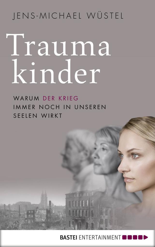 Traumakinder als eBook