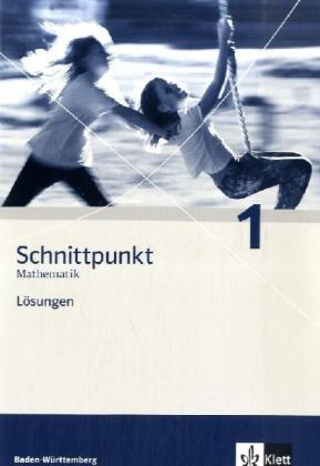 Schnittpunkt. Band 1 (5. Schuljahr). Lösungsheft. Neubearbeitung. Baden-Württemberg als Buch