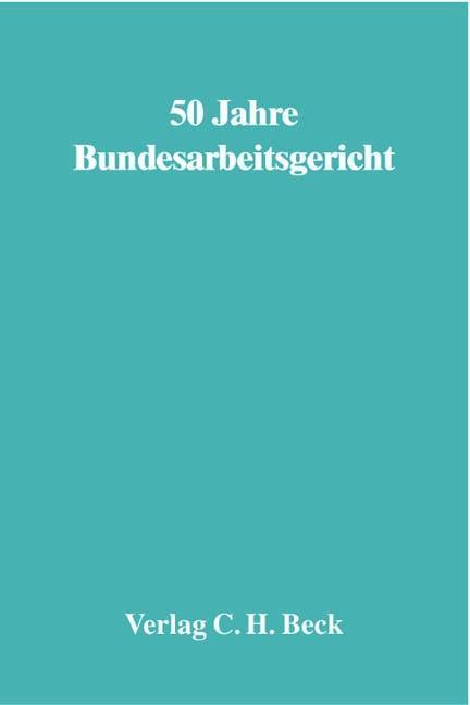 50 Jahre Bundesarbeitsgericht als Buch