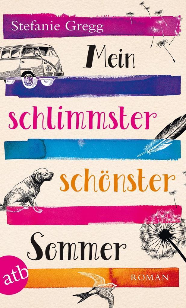 Mein schlimmster schönster Sommer als eBook
