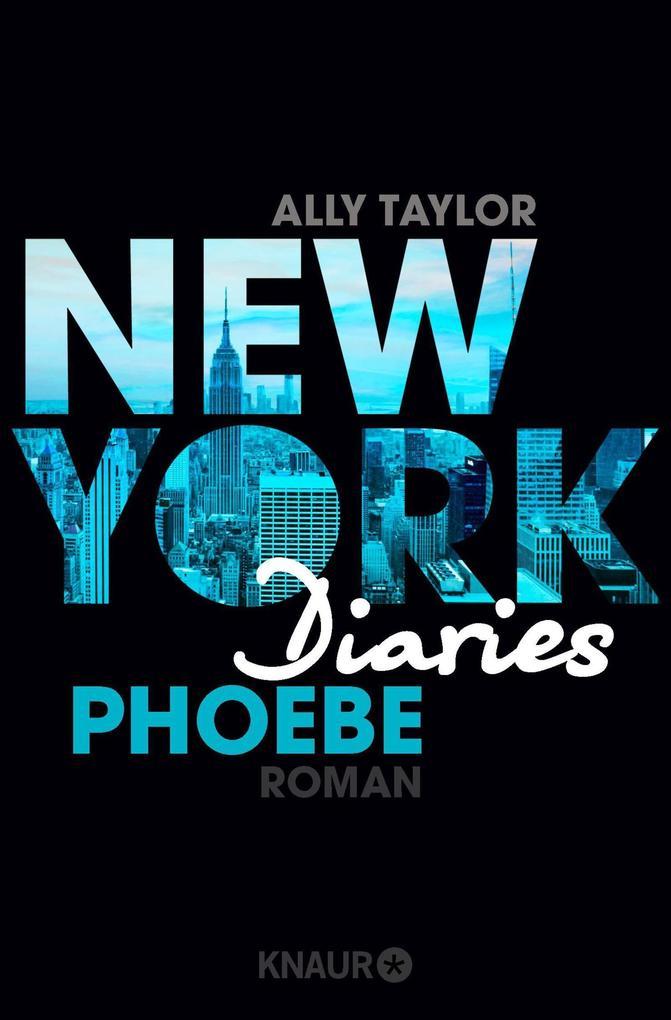 New York Diaries 03 - Phoebe als Taschenbuch