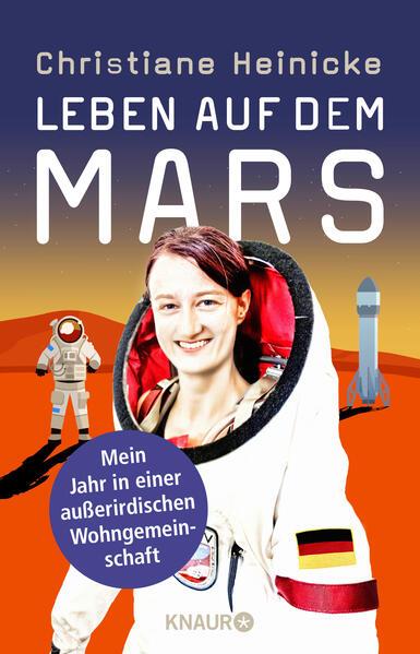 Leben auf dem Mars als Buch von Christiane Heinicke
