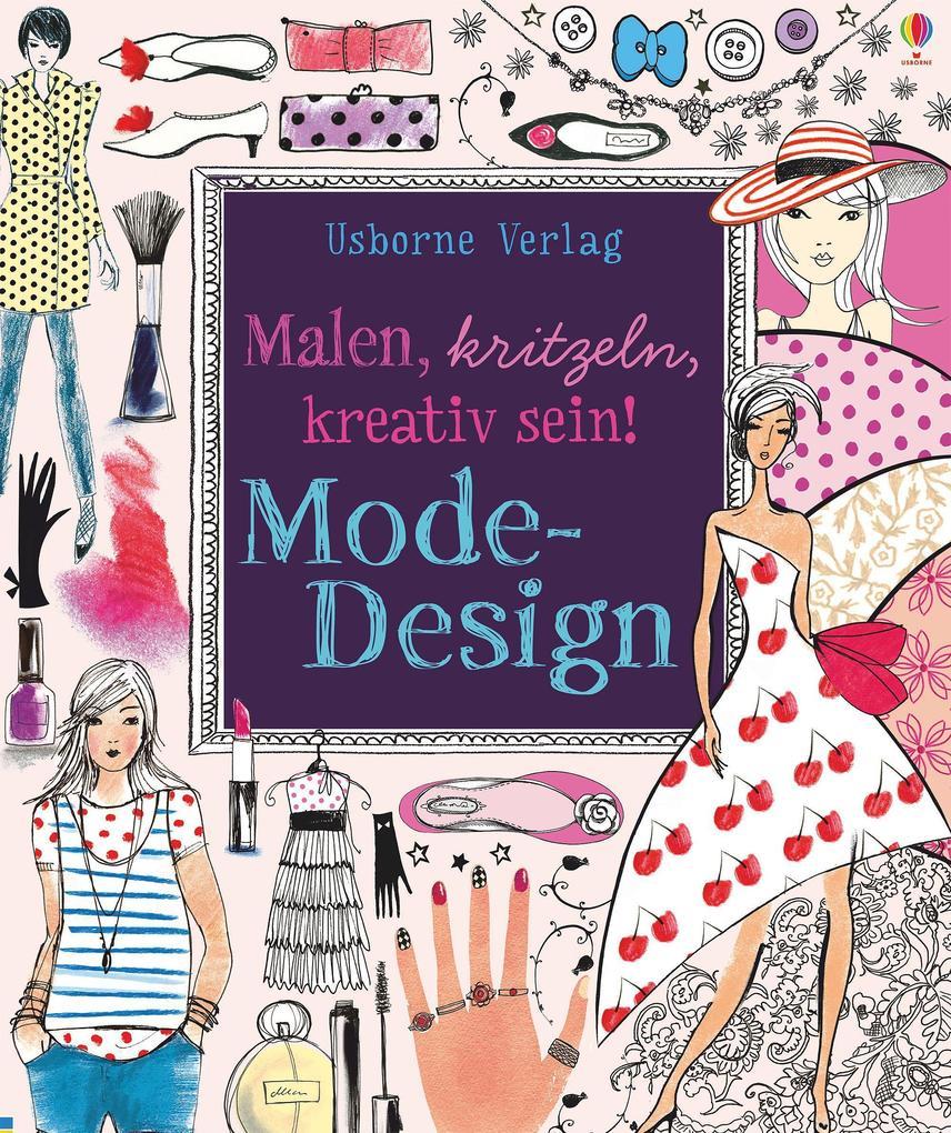 Malen, kritzeln, kreativ sein! Mode-Design als ...