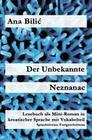 Der Unbekannte / Neznanac