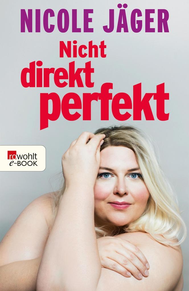 Nicht direkt perfekt als eBook