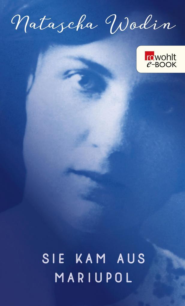 Sie kam aus Mariupol als eBook