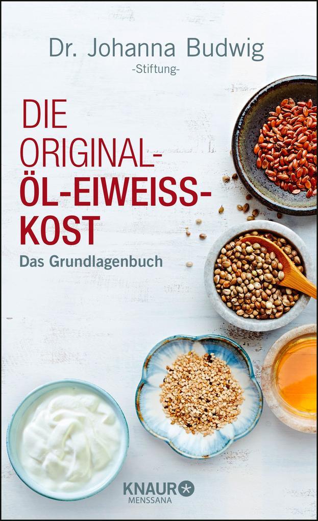 Die Original-Öl-Eiweiss-Kost als eBook
