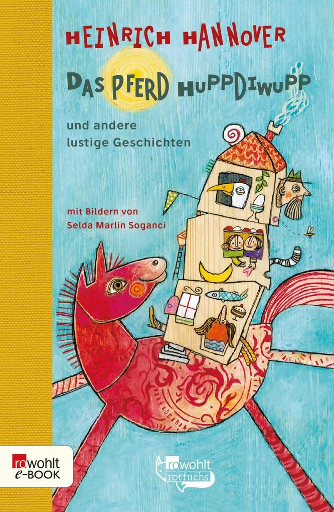 Das Pferd Huppdiwupp und andere lustige Geschichten als eBook