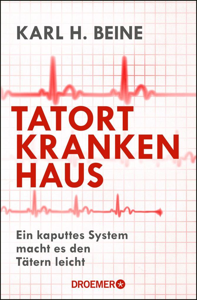 Tatort Krankenhaus als eBook