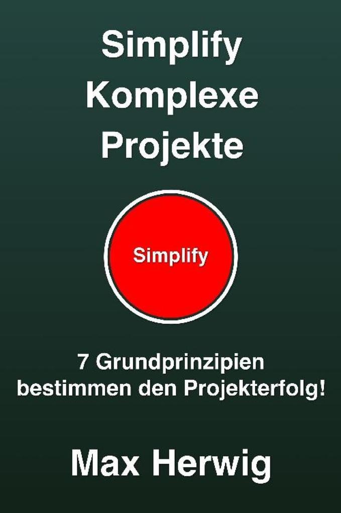 Simplify Komplexe Projekte als eBook epub