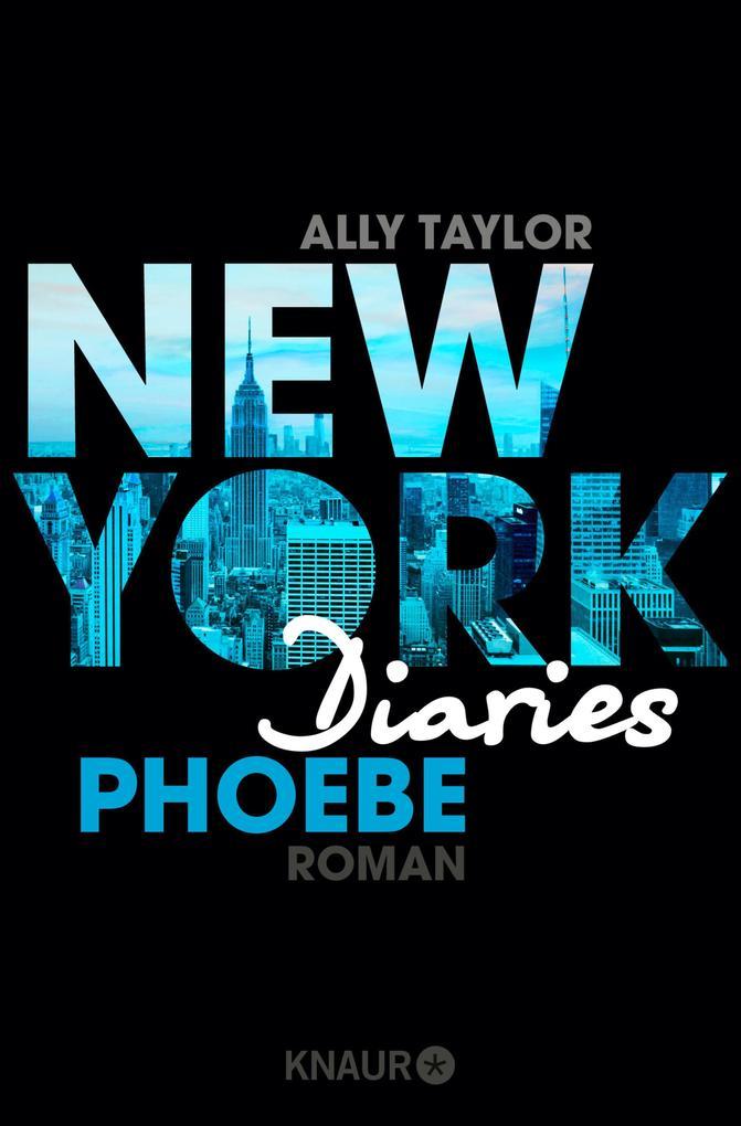 New York Diaries - Phoebe als eBook