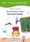 Pias besonderes Talent. Kinderbuch Deutsch-Türkisch mit Leserätsel