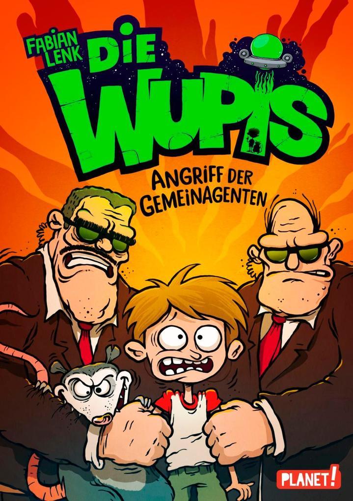Die Wupis 02: Angriff der Gemeinagenten als Buch von Fabian Lenk