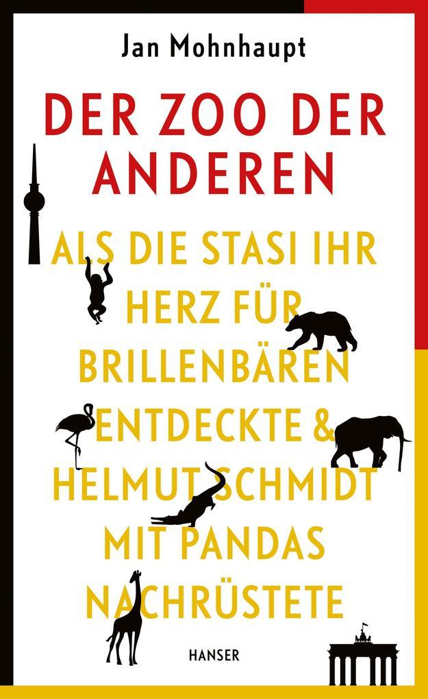 Der Zoo der Anderen als Buch von Jan Mohnhaupt