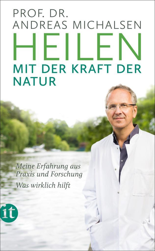 Heilen mit der Kraft der Natur als eBook