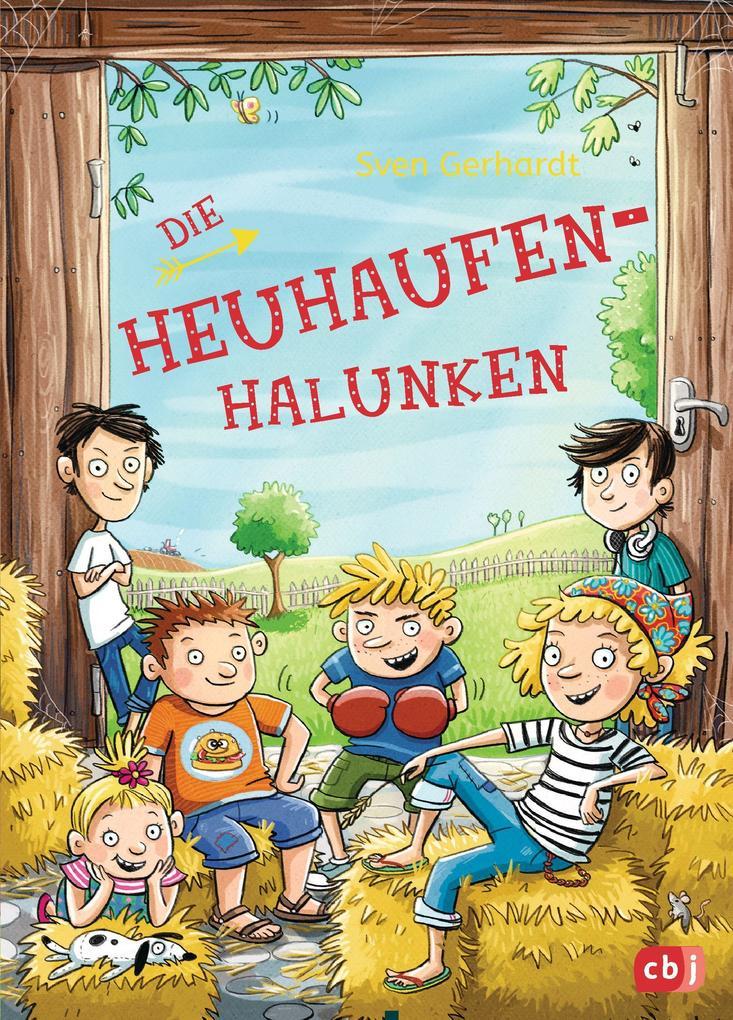 Die Heuhaufen-Halunken als Buch von Sven Gerhardt