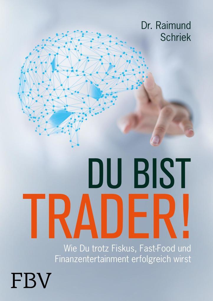 Du bist Trader! als Buch