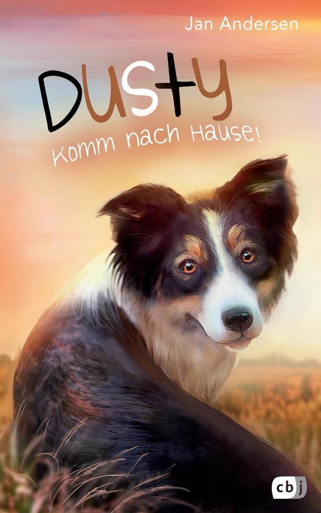 Dusty - Komm nach Hause! als Buch von Jan Andersen