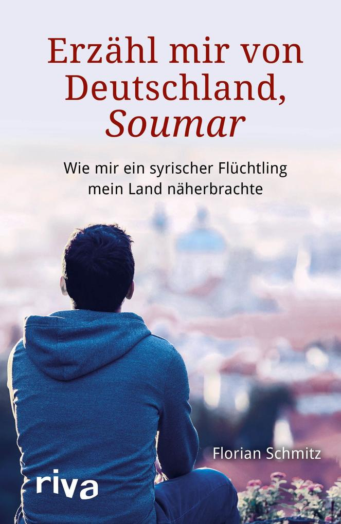 Erzähl mir von Deutschland, Soumar als Buch von Florian Schmitz