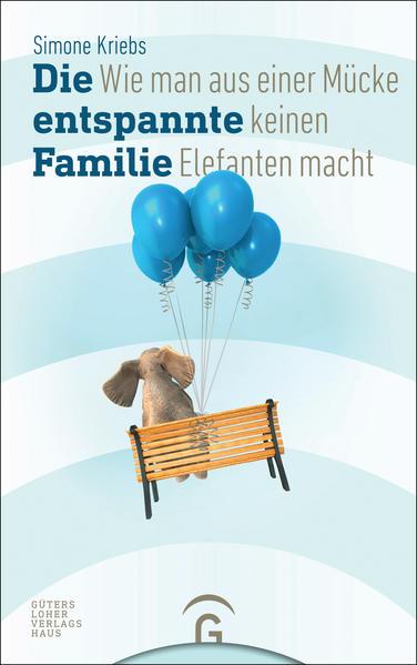 Die entspannte Familie als Buch