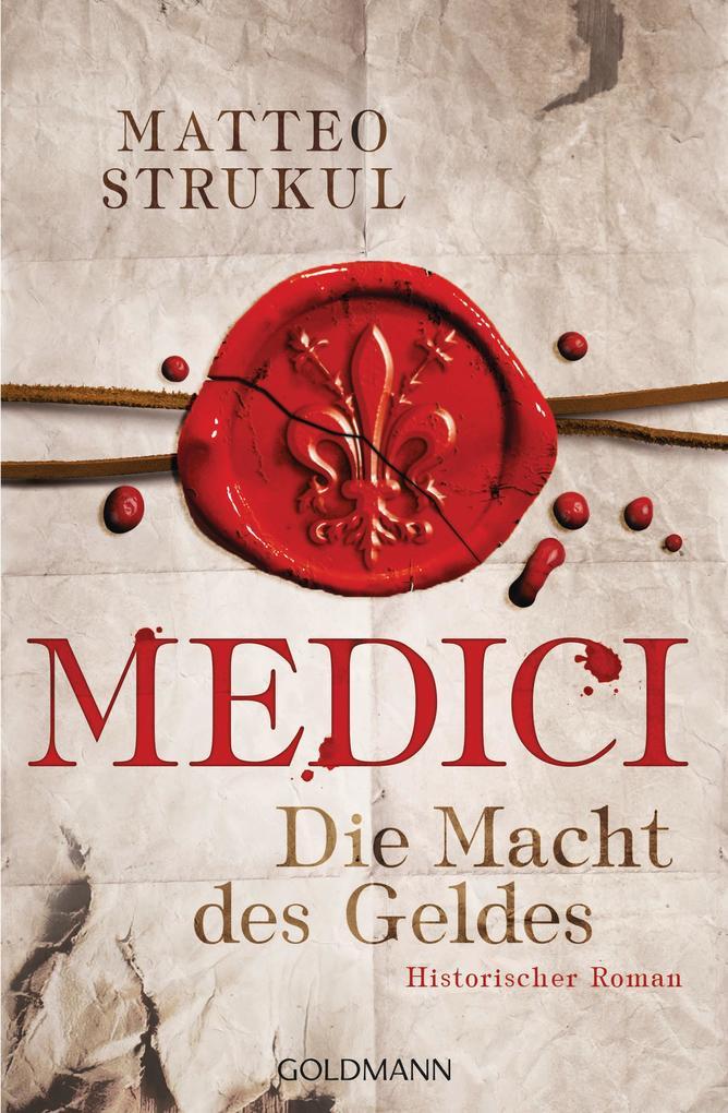 Medici 01 - Die Macht des Geldes als Taschenbuch