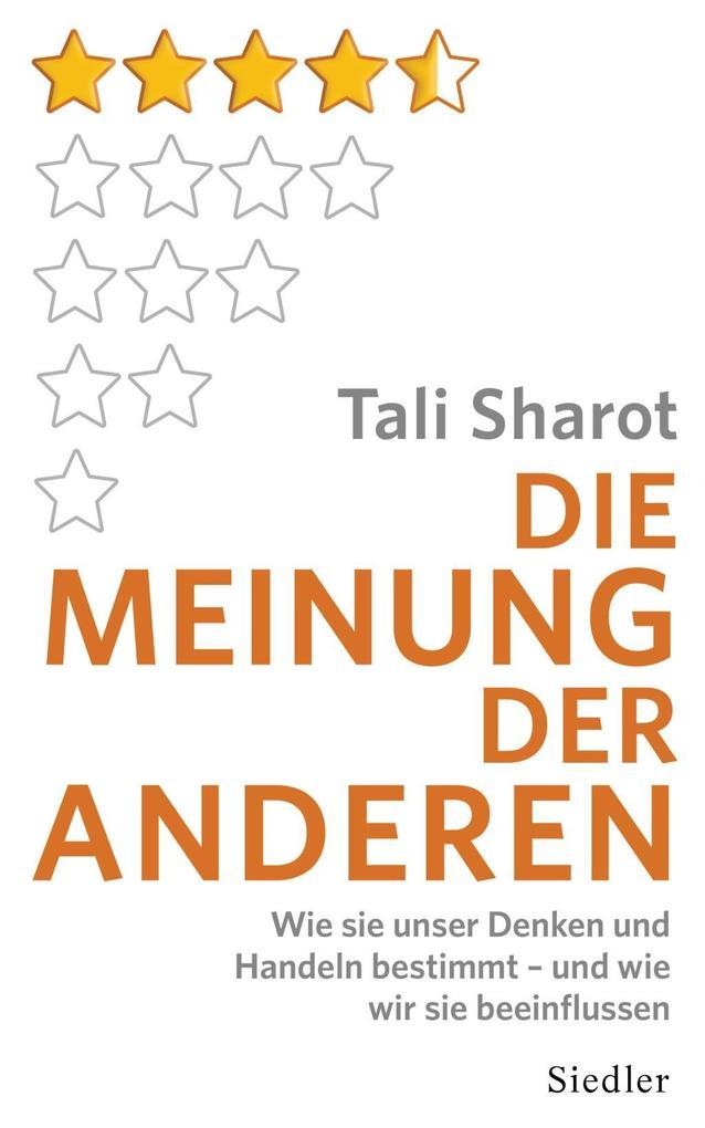 Die Meinung der anderen als Buch von Tali Sharot