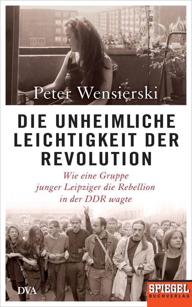 Die unheimliche Leichtigkeit der Revolution als Buch