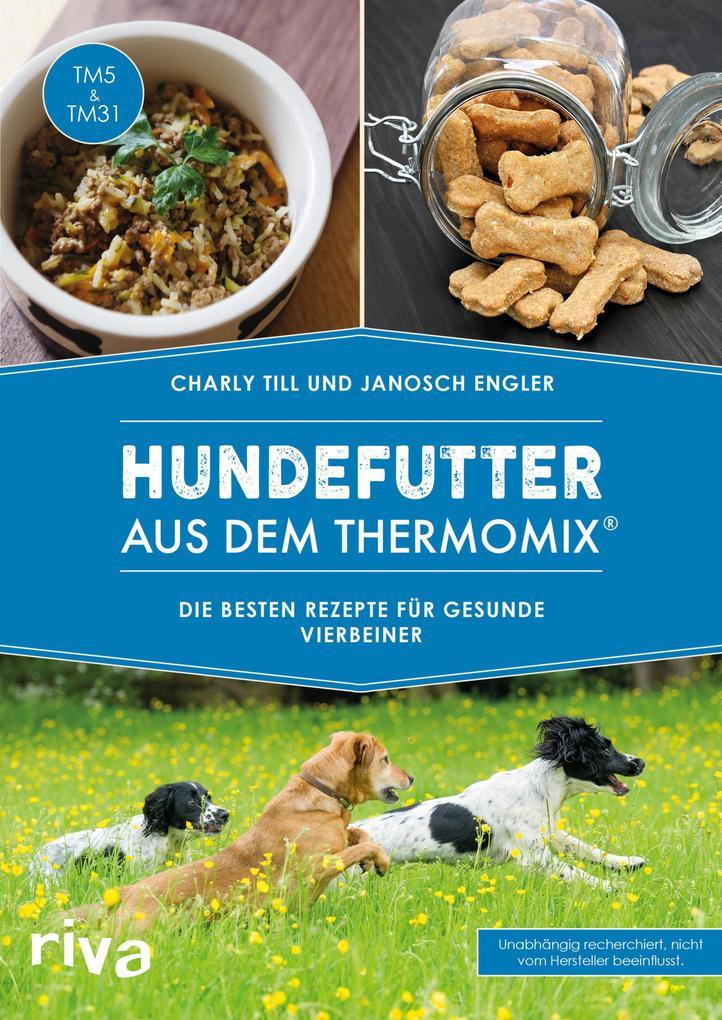 Hundefutter aus dem Thermomix® als eBook