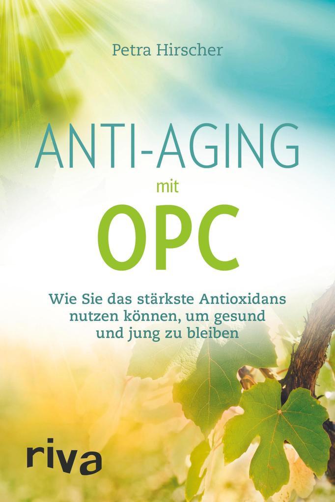 Anti-Aging mit OPC als eBook